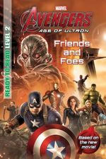 Marvel's Avengers Age of Ultron - Friends and Foes