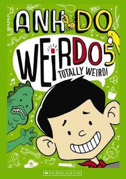 WeirDo: #5 Totally Weird!