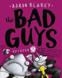 The Bad Guys: Episode 3