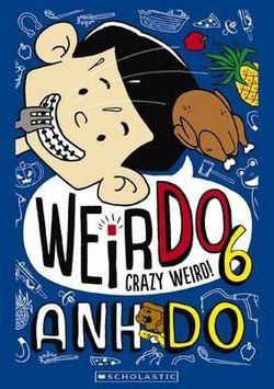 WeirDo: #6 Crazy Weird!