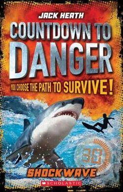 Countdown to Danger: #2 Shockwave
