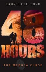 48 Hours #2: The Medusa Curse