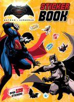DC: Comics Batman vs Superman Sticker Book