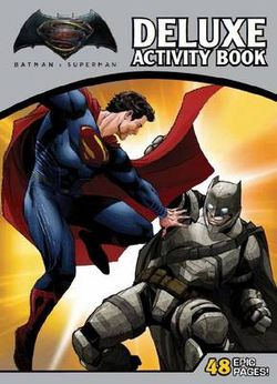 DC Comics: Batman vs Superman: Dawn of Justice Deluxe Activity Book