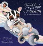 Hush, Little Possum + CD