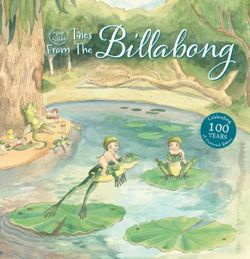 May Gibbs' Tales from the Billabong