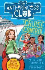 Cruise Control: The Anti-Princess Club 5