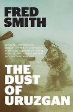 The Dust of Uruzgan