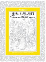 Pictura - Debra McFarlane's Midsummer Night's Dream
