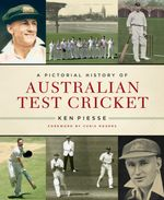 Pictorial History of Australian Test Cricket