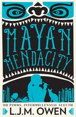 Mayan Mendacity