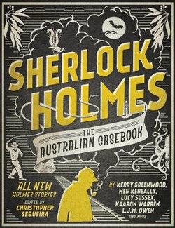 Sherlock Holmes : The Australian Casebook