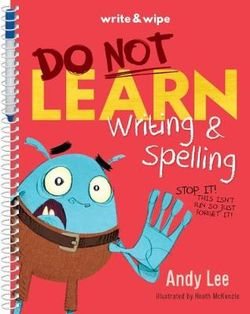 Do Not Open Learn Writing and Spelling