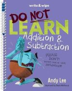 Do Not Learn Addition & Subtraction : Write & Wipe Book
