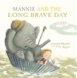Mannie and the Long Brave Day