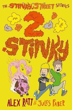 The Stinky Street Stories: 2 Stinky