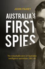 Australia's First Spies