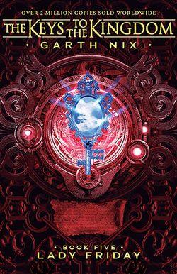 Lady Friday: the Keys to the Kingdom 5