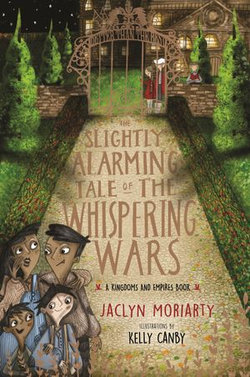 The Slightly Alarming Tale of the Whispering Wars
