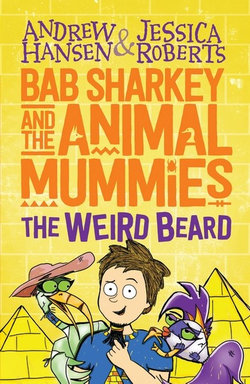 Bab Sharkey and the Animal Mummies