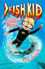 Fish Kid and the Lizard Ninja