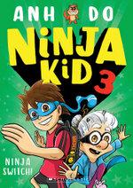 Ninja Kid : Ninja Switch!