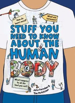 Stuff You Need to Know About the Human Body