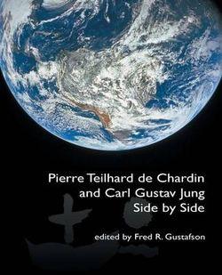 Pierre Teilhard de Chardin and Carl Gustav Jung