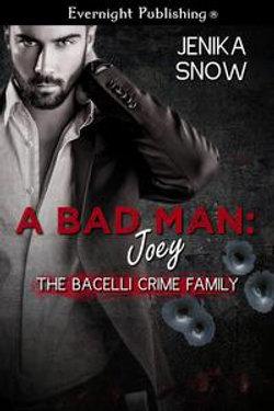 A Bad Man: Joey