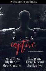 Dark Captive