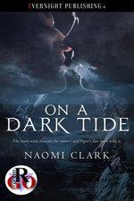On a Dark Tide