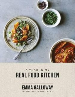 My Darling Lemon Thyme: A Year In My Real Food Kitchen cover image