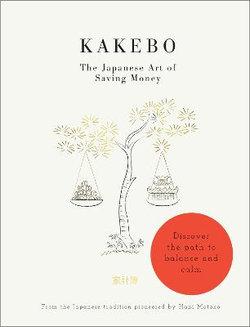 Kakebo - The Japanese Art of Saving Money