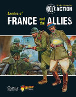 Bolt Action: Armies of France and the Allies