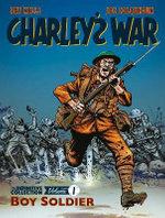 Charley's War Vol. 1: Boy Soldier
