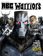 ABC Warriors: the Mek Files Vol. 4