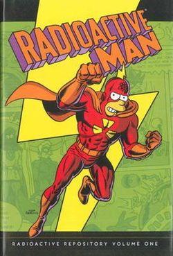Simpsons Comics Presents Radioactive Man: Volume one
