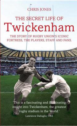 The Secret Life of Twickenham