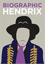 Biographic: Hendrix