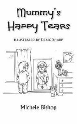Mummy's Happy Tears