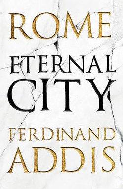 Rome: Eternal City