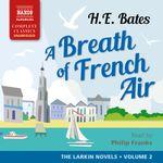 Breath Of French Air: Larkin Novels 2