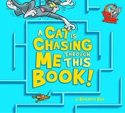 A Cat is Chasing Me Through This Book!