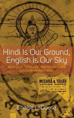 Hindi Is Our Ground, English Is Our Sky