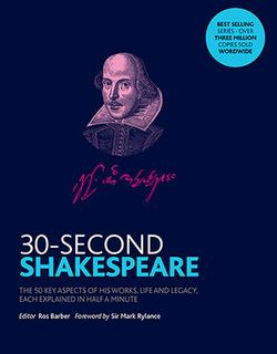 30-Second Shakespeare