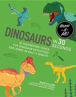 Dinosaurs in 30 Second