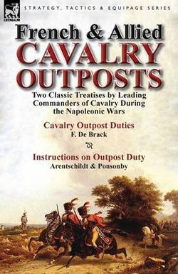 French & Allied Cavalry Outposts