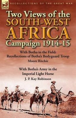 Two Views of the South-West Africa Campaign 1914-15