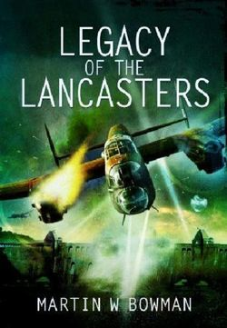 Legacy of the Lancasters