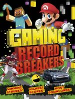 Gaming Record Breakers